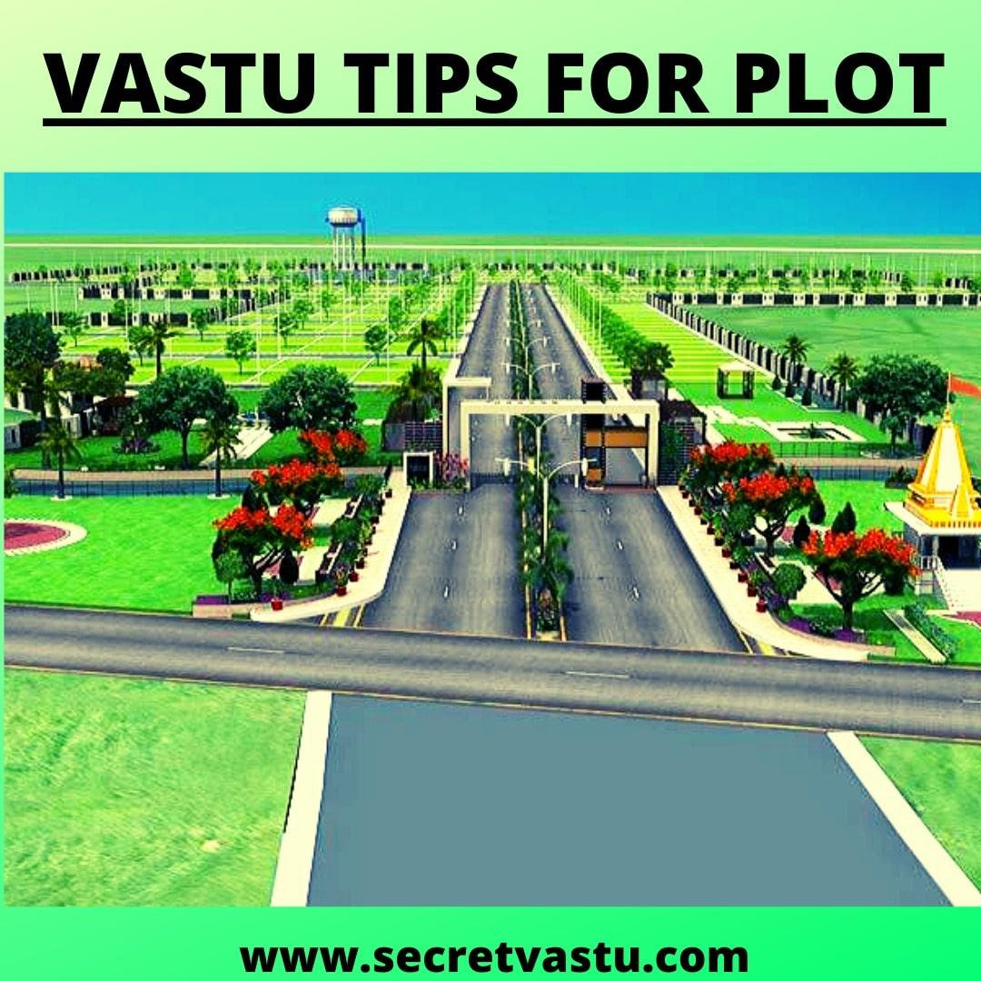 Vastu Tips For Selection of Plot