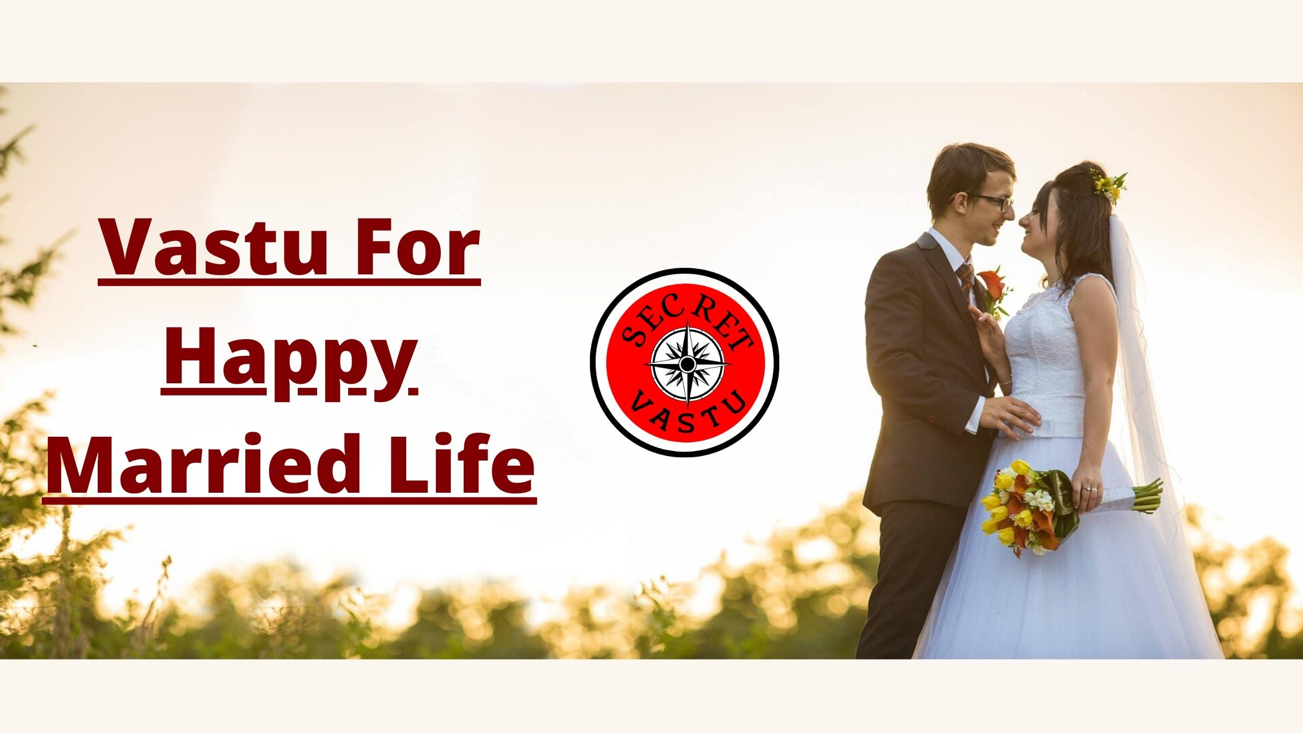 vastu tips for marriage